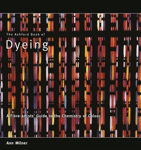 Ashford Book of Dyeing