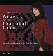 Ashford Book of Weaving for the 4 Shaft Loom